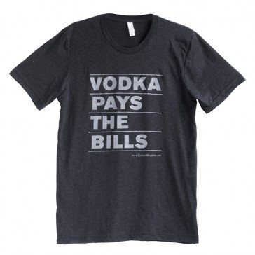 T-Shirt Pour Homme « Vodka Pays the Bills »